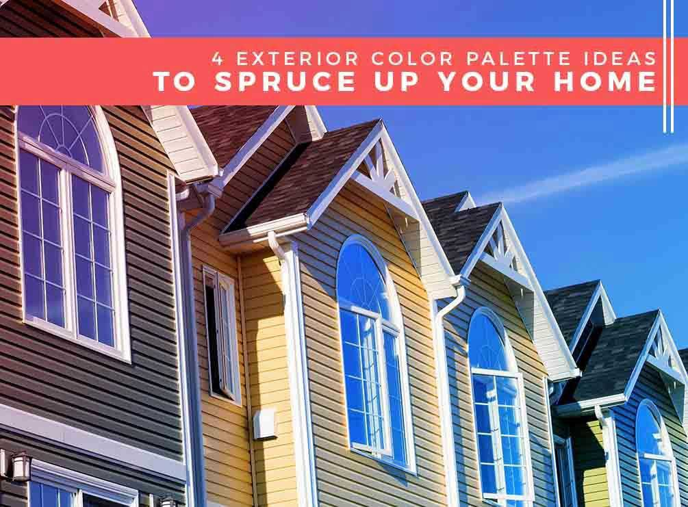 4 Exterior Color Palette Ideas to Spruce Up Your Home
