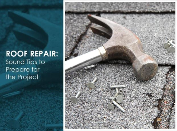 Roof repair sound tips to prepare for the project - Important tips roof maintenance ...